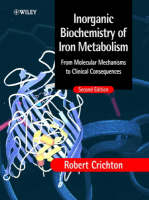Inorganic Biochemistry of Iron Metabolism: From Molecular Mechanisms to Clinical Consequences (Hardback)