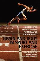 Brain and Body in Sport and Exercise: Biofeedback Applications in Performance Enhancement (Paperback)