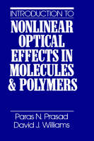 Introduction to Nonlinear Optical Effects in Molecules and Polymers (Hardback)