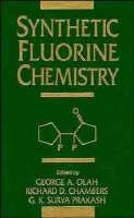Synthetic Fluorine Chemistry (Hardback)