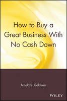 How to Buy a Great Business With No Cash Down (Paperback)