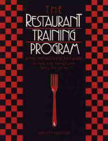 The Restaurant Training Program: An Employee Training Guide for Managers (Paperback)