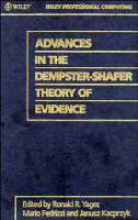 Advances in the Dempster-Shafer Theory of Evidence (Hardback)