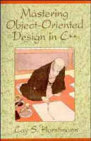 Mastering Object-Oriented Design in C++ (Paperback)