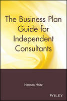 The Business Plan Guide for Independent Consultants (Paperback)