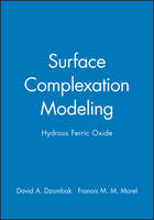 Surface Complexation Modeling: Hydrous Ferric Oxide (Hardback)