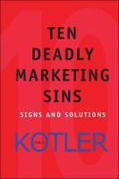 Ten Deadly Marketing Sins: Signs and Solutions (Hardback)