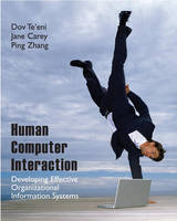 Human-Computer Interaction: Developing Effective Organizational Information Systems (Hardback)