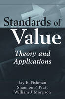 Standards of Value: Theory and Applications (Hardback)