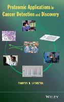 Proteomic Applications in Cancer Detection and Discovery (Hardback)