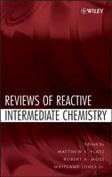 Reviews of Reactive Intermediate Chemistry (Hardback)