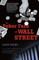 The Poker Face of Wall Street (Hardback)