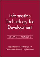 Information Technology for Development, Volume 11, Number 3 - ITDJ - single issue Information Technology for Development Journal (Paperback)