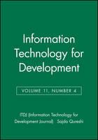 Information Technology for Development, Volume 11, Number 4 - ITDJ - single issue Information Technology for Development Journal (Paperback)