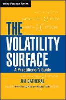 The Volatility Surface: A Practitioner's Guide - Wiley Finance (Hardback)