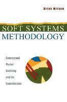 Soft Systems Methodology: Conceptual Model Building and Its Contribution (Hardback)