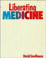 Liberating Medicine (Paperback)
