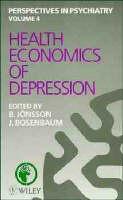 Health Economics of Depression - Perspectives in Psychiatry v. 4 (Hardback)