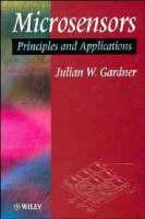 Microsensors: Principles and Applications (Hardback)