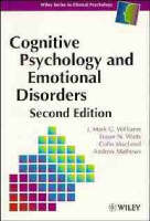 Cognitive Psychology and Emotional Disorders - Wiley Series in Clinical Psychology (Paperback)
