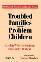 Troubled Families-Problem Children: Working with Parents: A Collaborative Process (Paperback)
