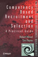Competency-Based Recruitment and Selection - Wiley Series in Strategic HRM (Paperback)