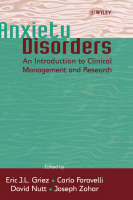 Anxiety Disorders: An Introduction to Clinical Management and Research (Hardback)
