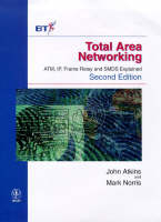 Total Area Networking: ATM, IP, Frame Relay and SMDS Explained - Wiley-BT Series (Hardback)