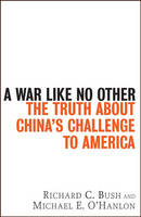 A War Like No Other: The Truth About China's Challenge to America (Hardback)