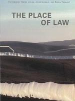 The Place of Law - Amherst Series in Law, Jurisprudence & Social Thought (Paperback)