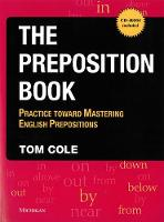 The Preposition Book with Preposition Pinball: Practice Toward Mastering English Prepositions