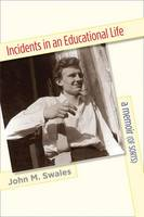 Incidents in an Educational Life: A Memoir (of Sorts) (Paperback)