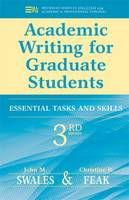 Academic Writing for Graduate Students: Essential Tasks and Skills - Michigan Series In English For Academic & Professional Purposes (Paperback)