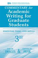 Commentary for Academic Writing for Graduate Students: Essential Tasks and Skills, Teacher's Notes and Key (Paperback)
