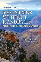 Mountains Without Handrails: Reflections on the National Parks (Paperback)