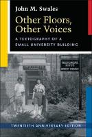 Other Floors, Other Voices: A Textography of a Small University Building, Twentieth Anniversary Edition (Paperback)