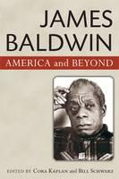 James Baldwin: American and Beyond (Paperback)