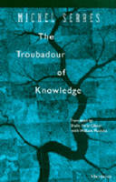 The Troubadour of Knowledge - Studies in Literature & Science (Paperback)