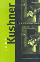 Tony Kushner in Conversation - Triangulations: Lesbian/Gay/Queer Theater/Drama/Performance (Paperback)