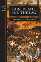 Pain, Death and the Law - Law, Meaning & Violence (Paperback)