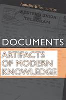 Documents: Artifacts of Modern Knowledge (Paperback)