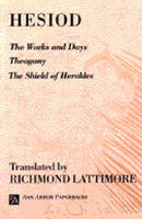 Hesiod: The Works and Days; Theogony; The Shield of Herakles - Ann Arbor Paperbacks (Paperback)