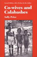 Co-wives and Calabashes - Women & Culture (Paperback)