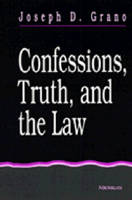 Confessions, Truth and the Law (Paperback)