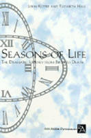 Seasons of Life: The Dramatic Journey from Birth to Death - Ann Arbor Paperbacks (Paperback)