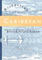 Recharting the Caribbean: Land, Law and Citizenship in the British Virgin Islands (Paperback)