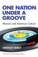 One Nation Under a Groove: Motown and American Culture (Paperback)