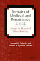 Portraits of Medieval and Renaissance Living: Essays in Memory of David Herlihy (Hardback)