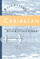Recharting the Caribbean: Land, Law and Citizenship in the British Virgin Islands (Hardback)