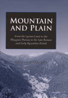 Mountain and Plain: From the Lycian Coast to the Phrygian Plateau in the Late Roman and Early Byzantine Period (Hardback)